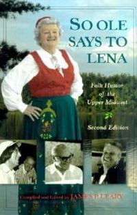 So Ole Says to Lena