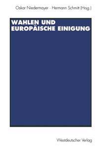 Wahlen Und Europäische Einigung