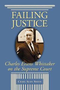 Failing Justice