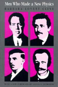 Men Who Made a New Physics