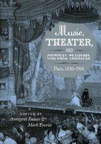 Music, Theater, and Cultural Transfer