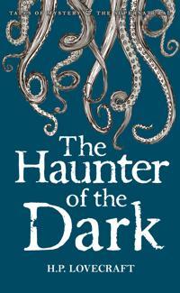 Haunter of the dark - collected short stories volume three