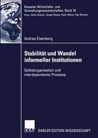 Stabilitat Und Wandel Informeller Institutionen