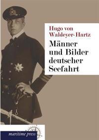 Manner Und Bilder Deutscher Seefahrt
