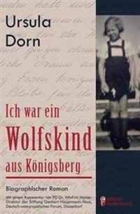 Ich War Ein Wolfskind Aus K Nigsberg