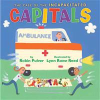 The Case of the Incapacitated Capitals - Robin Pulver  Lynn Rowe Read - böcker (9780823424023)     Bokhandel
