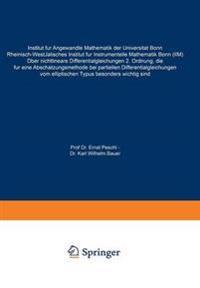 Über Nichtlineare Differentialgleichungen 2. Ordnung, Die Für Eine Abschätzungsmethode Bei Partiellen Differentialgleichungen Vom Elliptischen Typus Besonders Wichtig Sind