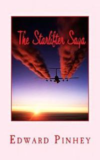 The Starlifter Saga: Volume 2 of the Tom Gay Hollywood Detective Series