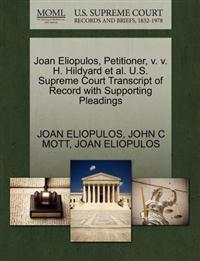 Joan Eliopulos, Petitioner, V. V. H. Hildyard et al. U.S. Supreme Court Transcript of Record with Supporting Pleadings