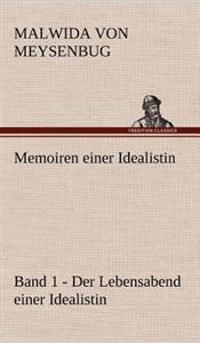 Memoiren Einer Idealistin - Band 1
