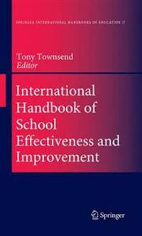 International Handbook on School Effectiveness And Improvement