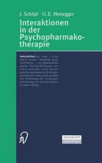 Interaktionen in Der Psychopharmakotherapie