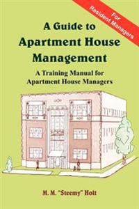 A Guide to Apartment House Management