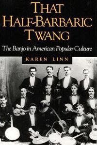 That Half-Barbaric Twang