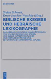 Biblische Exegese Und Hebraische Lexikographie