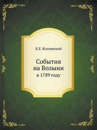 Sobytiya Na Volyni V 1789 Godu