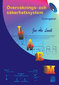 LARM Övervaknings- och säkerhetssystem ÖVNINGSBOK