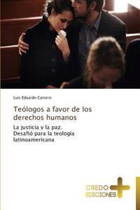 Teologos a Favor de Los Derechos Humanos
