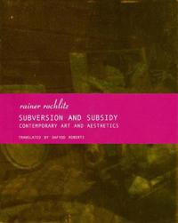 Subversion and Subsidy