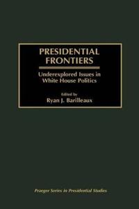 Presidential Frontiers