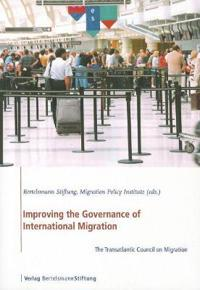 Improving the Governance of International Migration