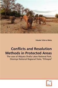 Conflicts and Resolution Methods in Protected Areas