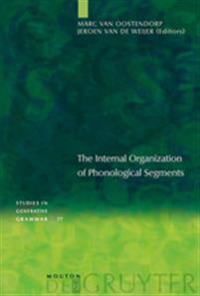 The Internal Organization Of Phonological Segments