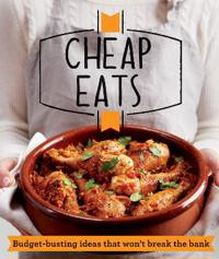 Cheap eats - budget-busting ideas that wont break the bank