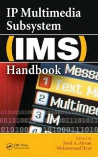 Ip Multimedia Subsystem Ims Handbook