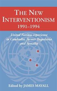 The New Interventionism, 1991-1994