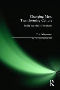 Changing Men, Transforming Culture