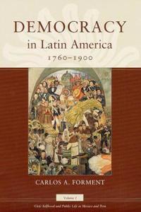 Democracy in Latin America, 1760-1900