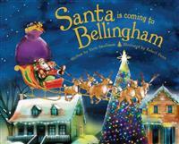 Santa Is Coming to Bellingham