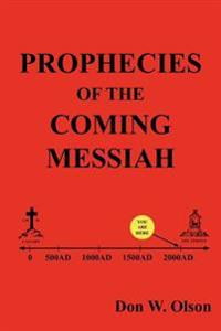 Prophecies of the Coming Messiah