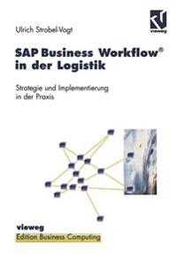 Sap Business Workflow in Der Logistik