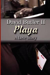 Playa: A Love Story