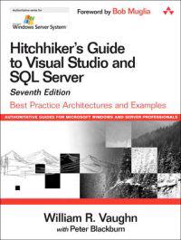 Hitchhiker's Guide to Visual Studio and SQL Server