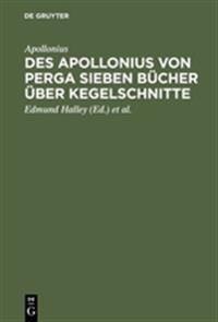 Des Apollonius Von Perga Sieben Bücher Über Kegelschnitte