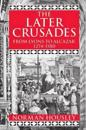 The Later Crusades 1274-1580
