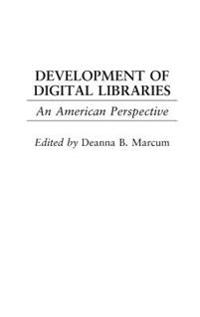 Development of Digital Libraries