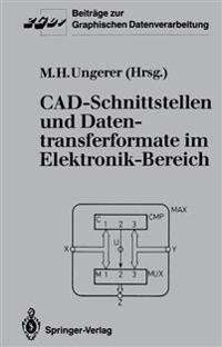 CAD-Schnittstellen und Datentransferformate im Elektronik-Bereich