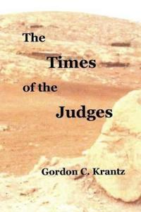 The Times of the Judges: Occupying the Land