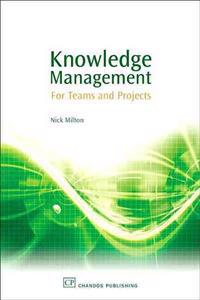 Knowledge Management for Teams and Projects