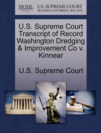 U.S. Supreme Court Transcript of Record Washington Dredging & Improvement Co V. Kinnear