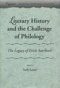 Literary History and the Challenge of Philology