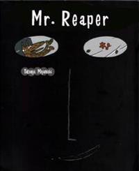 Mr. Reaper