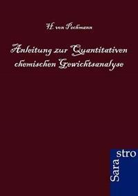 Anleitung Zur Quantitativen Chemischen Gewichtsanalyse