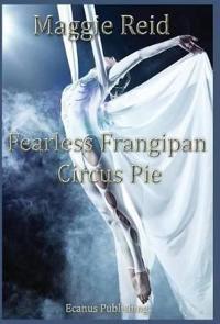 Fearless Frangipan Circus Pie