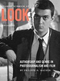 Stanley Kubrick at Look Magazine