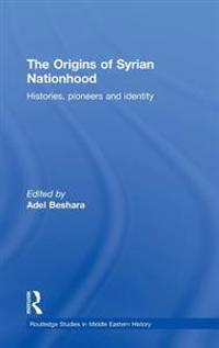 The Origins of Syrian Nationhood